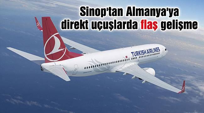 Sinop'tan Almanya'ya direkt uçuşlarda flaş gelişme