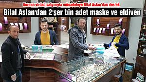 Bilal Aslan'dan 2'şer bin adet maske ve eldiven