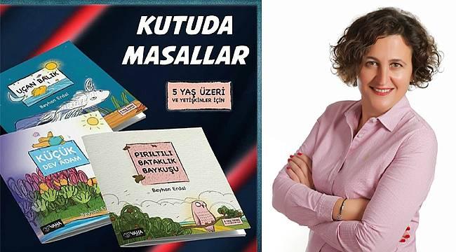 Ülkemizde kişisel gelişim destekli ilk çocuk kitapları: Kutuda Masallar