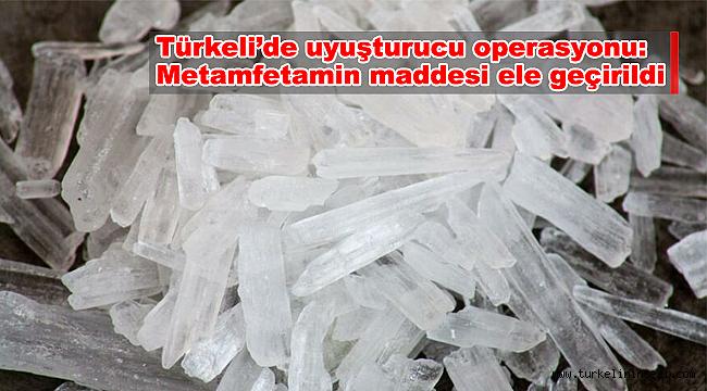 Türkeli'de operasyon: Metamfetamin maddesi ele geçirildi