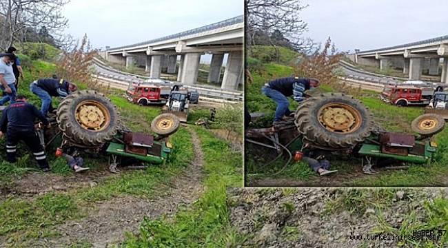 Devrilen traktörün altında kalan kişi hayatını kaybetti