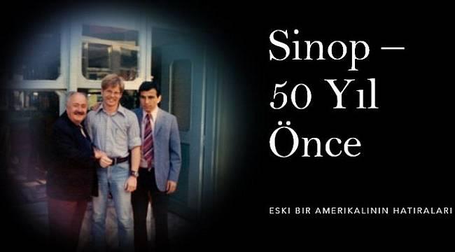 Eski ABD askerinden Sinop'un yarım asırlık hatırası