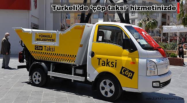 Türkeli'de 'çöp taksi' hizmetinizde