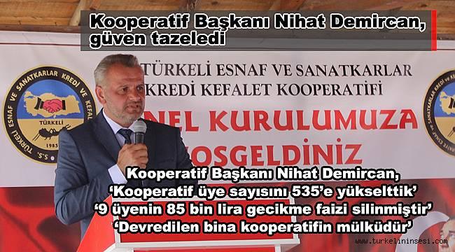 Kooperatif Başkanı Nihat Demircan, güven tazeledi