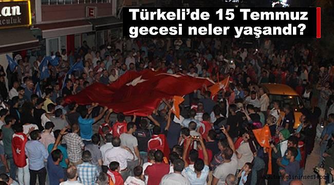 Türkeli'de 15 Temmuz gecesi neler yaşandı?