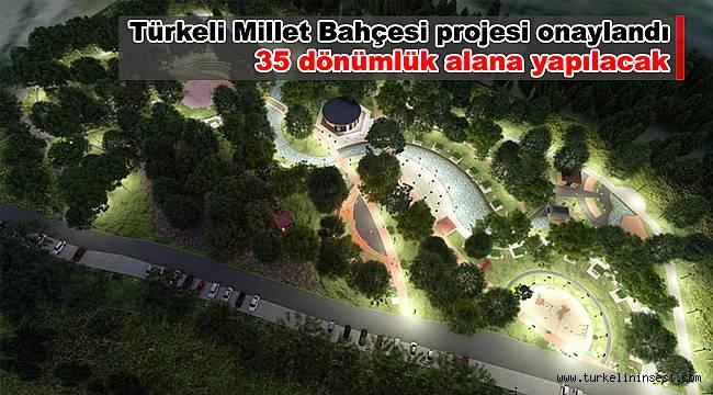 Türkeli Millet Bahçesi projesi onaylandı!