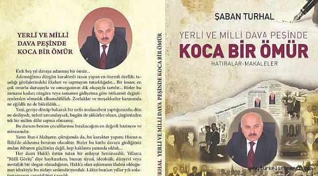 Türkelili gurbetçi Turhal'ın kitabı yayınlandı