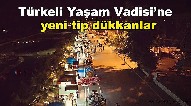 Türkeli Yaşam Vadisi'ne yeni tip dükkanlar