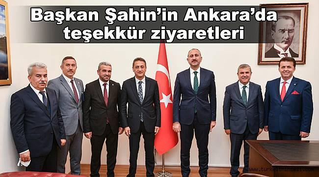 Başkan Şahin'in Ankara'da teşekkür ziyaretleri